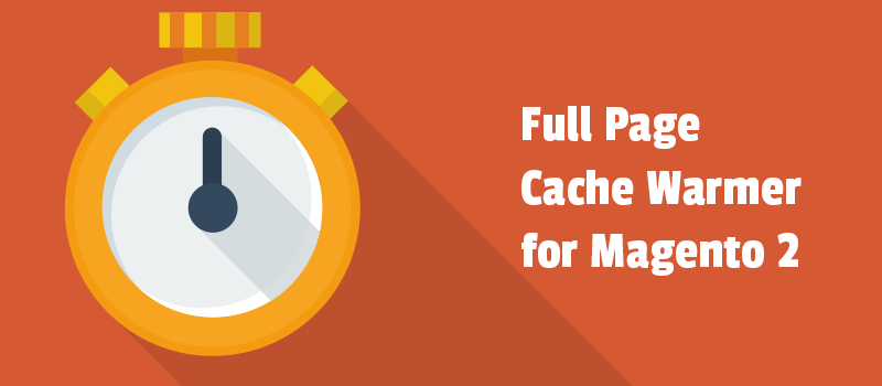 Full Page Cache Warmer for Magento 2